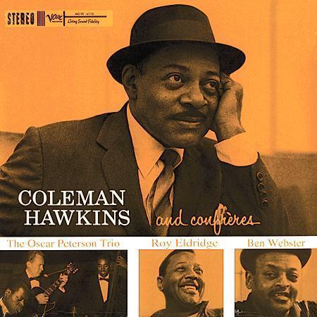 Coleman Hawkins - Coleman Hawkins and Confreres