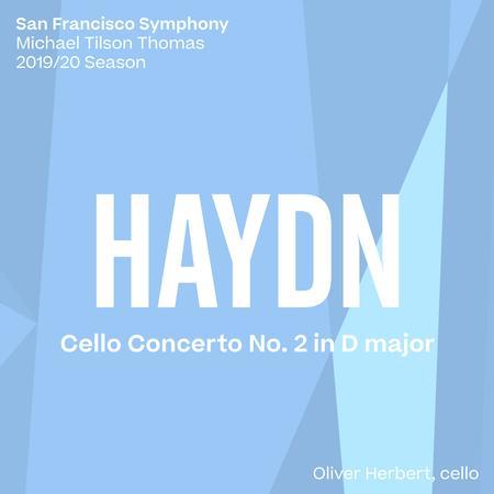 San Francisco Symphony & Michael Tilson Thomas - Haydn: Cello Concerto No. 2