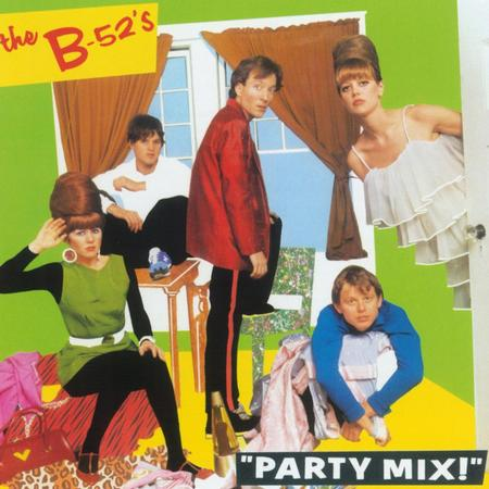 The B-52's - Party Mix