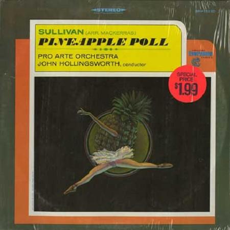 Hollingsworth, Pro Arte Orchestra - Sullivan: Pineapple Poll