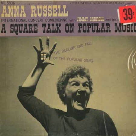 Anna Russell - A Square Talk On Popular Music