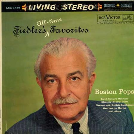 Arthur Fiedler ; The Boston Pops Orchestra Boston Pops Orchestra Forgotten Dreams