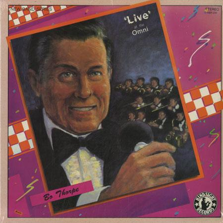 Bo Thorpe and His Orchestra - Live At The Omni