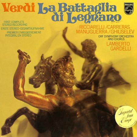 Ricciarelli, Gardelli, ORF Symphony Orchestra and Chorus - Verdi: La Battaglia di Legnano