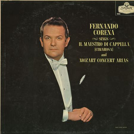 Fernando Corena - Cimarosa: Il Maestro di Cappella etc.