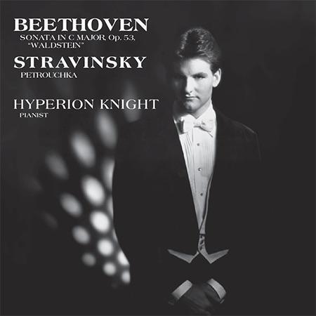 Hyperion Knight - Beethoven/Stravinsky: Hyperion Knight/ Sonata In C Major, Op. 53