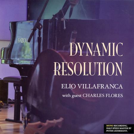 Elio Villafranca & Charles Flores - Dynamic Resolution