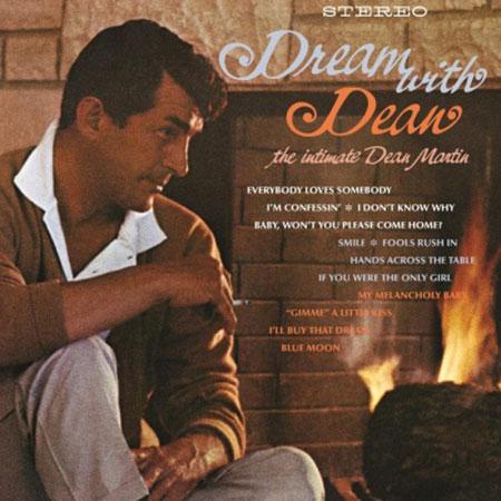 Dean Martin - Dream With Dean - The Intimate Dean Martin