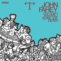 John Fahey - Blind Joe Death Volume 1