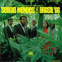 Sergio Mendes and Brasil 66 - Sergio Mendes and Brasil 66