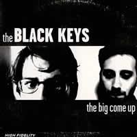 The Black Keys - The Big Come Up