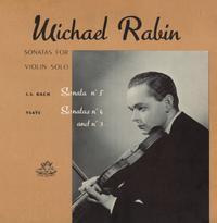 Michael Rabin - Sonatas For Violin Solo