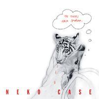Neko Case - The Tigers Have Spoken