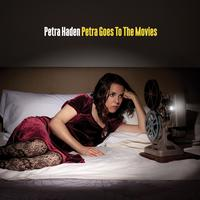 Petra Haden - Petra Goes To The Movies -  Vinyl Record & CD