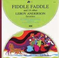 Maurice Abravanel - Fiddle Faddle and 14 Other Leroy Anderson Favorites