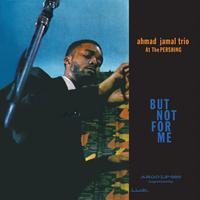 Ahmad Jamal Trio - Ahmad Jamal At The Pershing -  200 Gram Vinyl Record