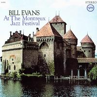 At The Montreux Jazz Festival / Bill Evans