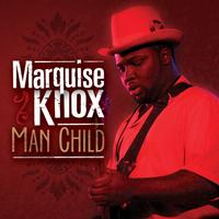 Marquise Knox - Man Child