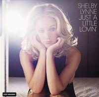 Shelby Lynne - Just A Little Lovin' -  45 RPM Vinyl Record