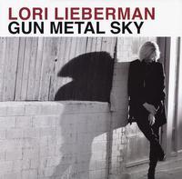Lori Lieberman - Gun Metal Sky