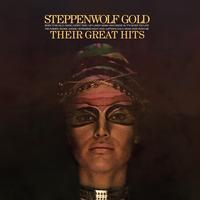 Steppenwolf - Steppenwolf Gold: Their Great Hits