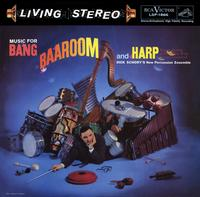 Dick Schory's New Percussion Ensemble - Music For Bang, Baaroom, And Harp