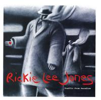 Rickie Lee Jones - Traffic From Paradise