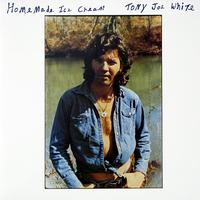 Homemade Ice Cream / Tony Joe White