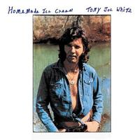 Tony Joe White  - Homemade Ice Cream
