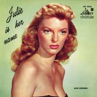 Julie London - Julie Is Her Name -  45 RPM Vinyl Record