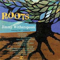 Jimmy Witherspoon & Ben Webster - Roots