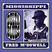 Mississippi Fred McDowell - Delta Blues