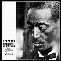 Mississippi Fred McDowell - Vol. 2