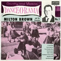 Milton Brown and His Brownies - Country And Western Dance-O-Rama
