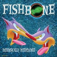 Fishbone - Intrinsically Intertwined