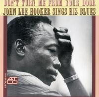 John Lee Hooker - Don't Turn Me From Your Door -  180 Gram Vinyl Record