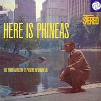 Phineas Newborn Jr. - Here Is Phineas: The Piano History Of Phineas Newborn Jr.