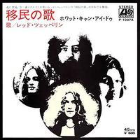 Led Zeppelin - Immigrant Song/Hey Hey What Can I Do