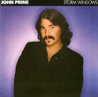 John Prine - Storm Windows -  180 Gram Vinyl Record