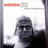 Matchbox Twenty - Yourself Or Someone Like You -  Vinyl Record