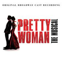 Various Artists - Pretty Woman: The Musical