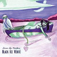 Drive-By Truckers - Black Ice Vérité