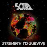 Soja - Strength To Survive -  Vinyl Record & CD