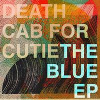 Death Cab for Cutie - The Blue EP