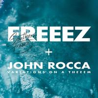 Freeze & John Rocca - Southern Freeez / Variations on a Theeem -  Vinyl Record