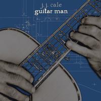 J.J. Cale - Guitar Man -  Vinyl Record & CD
