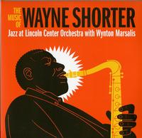 Jazz at Lincoln Center Orchestra with Wynton Marsalis - The Music of Wayne Shorter