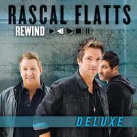 Rascal Flatts - Rewind Deluxe