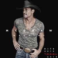 Tim McGraw - McGraw Machine Hits: 2013-2019