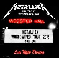 Metallica - Live At Webster Hall, New York-9/27/16